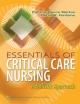 Essentials of Critical Care Nursing - Dorrie K. Fontaine;  Patricia Gonce Morton