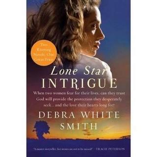 Lone Star Intrigue - Debra White Smith