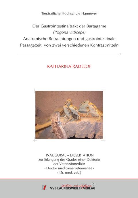 Der Gastrointestinaltrakt der Bartagame (Pogona… von Katharina ...