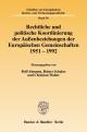 Rechtliche und politische Koordinierung der Außenbeziehungen der Europäischen Gemeinschaften 1951-1992. - Rolf Ahmann; Reiner Schulze; Christian Walter