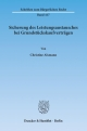 Sicherung des Leistungsaustausches bei Grundstückskaufverträgen. - Christine Alsmann