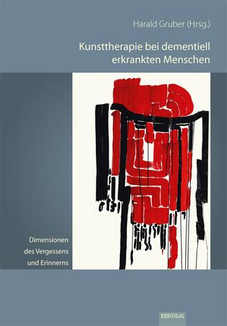 Dimensionen des Vergessens und Erinnerns - Harald Gruber