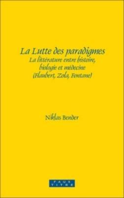 La Lutte des paradigmes - Niklas Bender