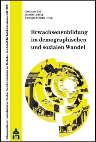 Erwachsenenbildung im demographischen und sozialen Wandel - Christiane Hof; Joachim Ludwig; Burkhard Schäffer