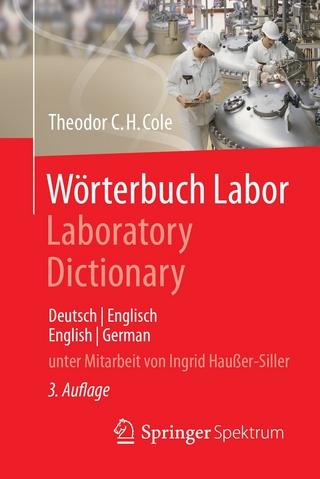 Wörterbuch Labor / Laboratory Dictionary - Theodor C.H. Cole