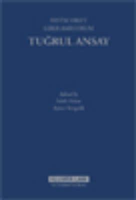 Festschrift Liber Amicorum: Tu?rul Ansay - Sabih Arkan; Aynur Yongalik