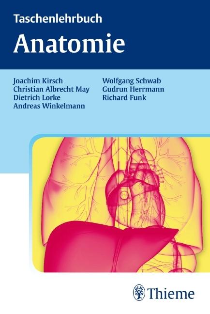 Taschenlehrbuch Anatomie von Joachim Kirsch | ISBN 978-3-13-144991-7 ...
