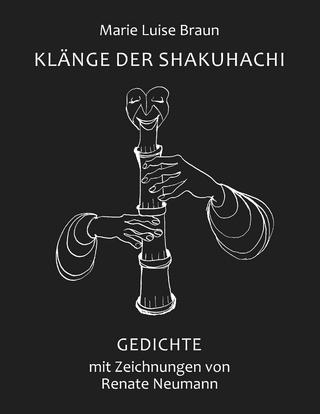 Klänge der Shakuhachi - Marie Luise Braun