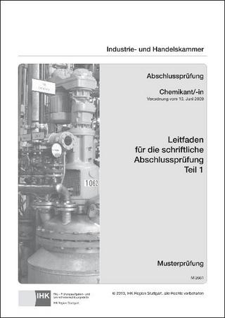 PAL-Leitfaden für die gestreckte Abschlussprüfung Teil 1 - Chemikant/-in