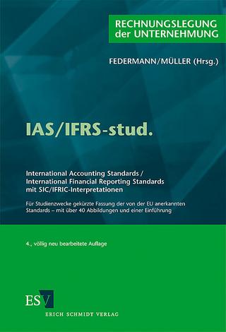 IAS/IFRS-stud. - Rudolf Federmann; Stefan Müller