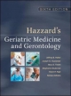 Hazzard''s Geriatric Medicine and Gerontology, Sixth Edition
