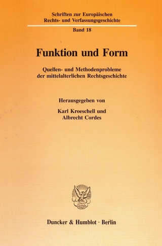 Funktion und Form. - Karl Kroeschell; Albrecht Cordes