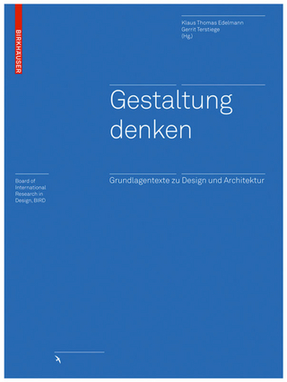 Gestaltung denken - Klaus Thomas Edelmann; Gerrit Terstiege