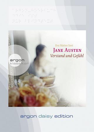Verstand und Gefühl (DAISY Edition) - Jane Austen; Eva Mattes