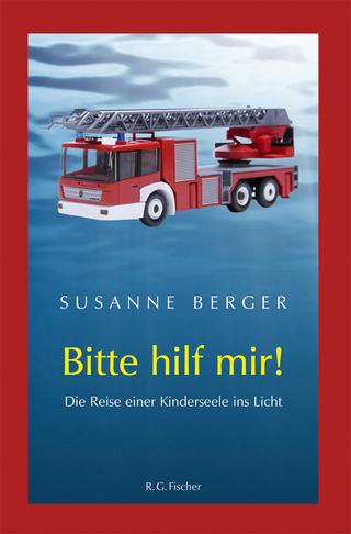Bitte hilf mir! - Susanne Berger