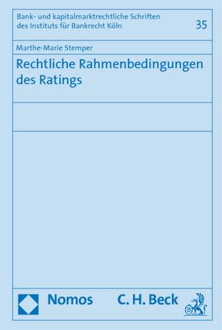 Rechtliche Rahmenbedingungen des Ratings - Marthe-Marie Stemper