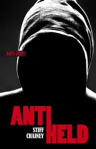 Antiheld - Stiff Chainey