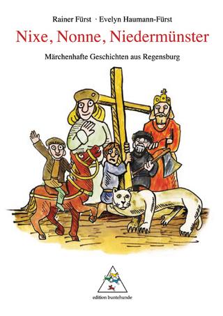 Nixe, Nonne, Niedermünster - Rainer Fürst; Evelyn Haumann-Fürst