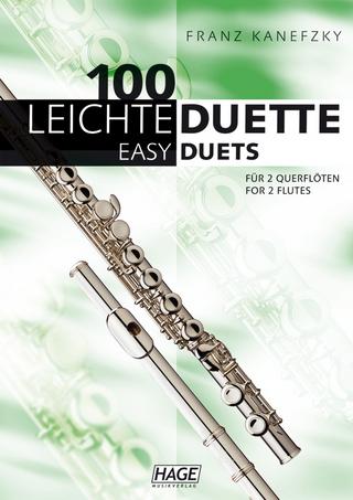 100 leichte Duette für 2 Querflöten - Franz Kanefzky