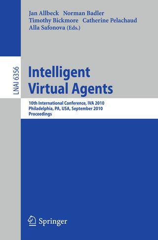 Intelligent Virtual Agents - Jan Allbeck; Norman Badler; Timothy Bickmore; Catherine Pelachaud; Alla Safonova