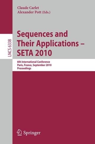 Sequences and Their Applications - SETA 2010 - Claude Carlet; Alexander Pott