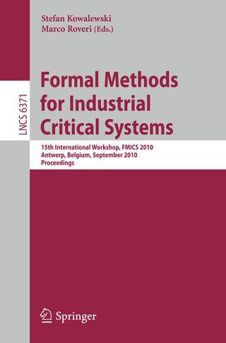Formal Methods for Industrial Critical Systems - Stefan Kowalewski; Marco Roveri