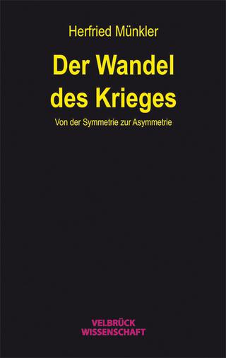 Der Wandel des Krieges - Herfried Münkler