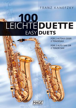100 leichte Duette für 2 Saxophone - Franz Kanefzky