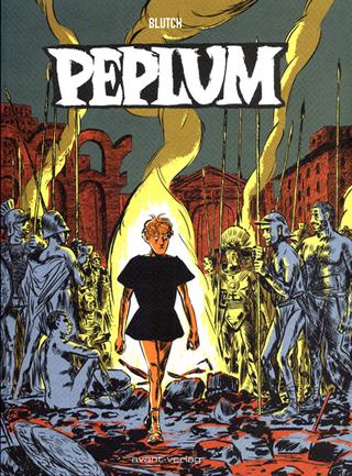 Peplum - Blutch; Ulrich Johann
