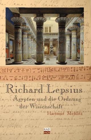 Richard Lepsius - Hartmut Mehlitz