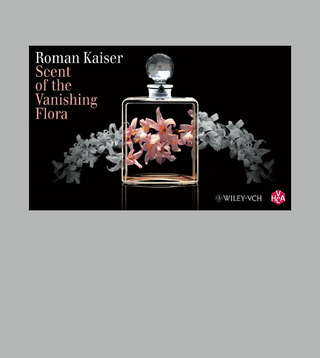 Scent of the Vanishing Flora - Roman Kaiser