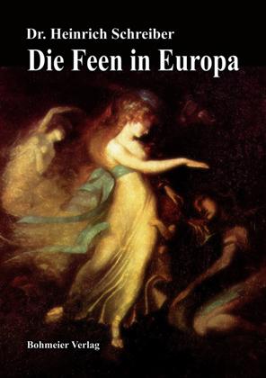 Die Feen in Europa - Heinrich Schreiber