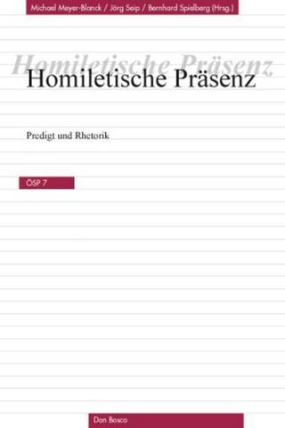 Homiletische Präsenz - Michael Meyer-Blanck; Jörg Seip; Bernhard Spielberg