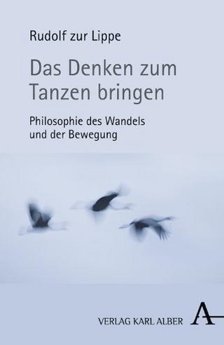 Das Denken zum Tanzen bringen - Rudolf ZurLippe