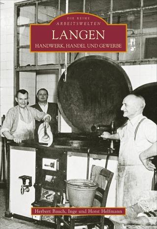 Langen - Herbert Bauch; Horst und Inge Helfmann