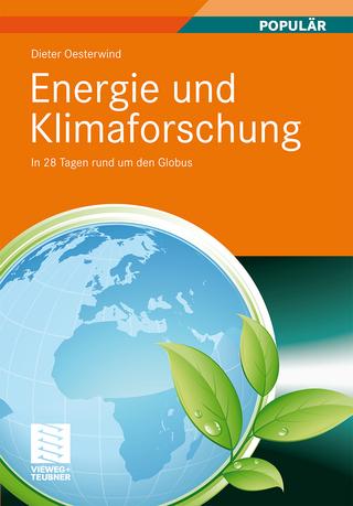 Energie und Klimaforschung - Dieter Oesterwind
