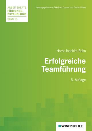 Erfolgreiche Teamführung - Horst J Rahn; Ekkehard Crisand; Gerhard Raab