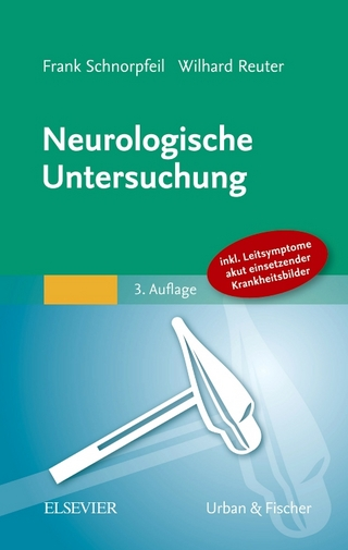 Neurologische Untersuchung - Frank Schnorpfeil; Wilhard Reuter