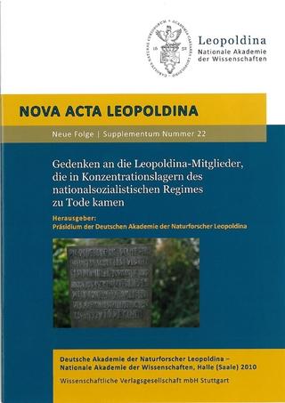 Gedenken an die Leopoldina-Mitglieder, die in Konzentrationslagern des nationalsozialistischen Regimes zu Tode kamen - Präsidium der deutschen Akademie der Naturforscher Leopoldina
