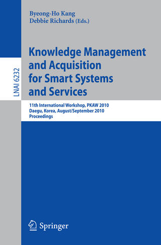 Knowledge Management and Acquisition for Smart Systems and Services - Debbie Richards; Byeong-Ho Kang