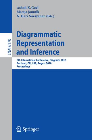 Diagrammatic Representation and Inference - Ashok K Goel; Mateja Jamnik; N Hari Narayanan