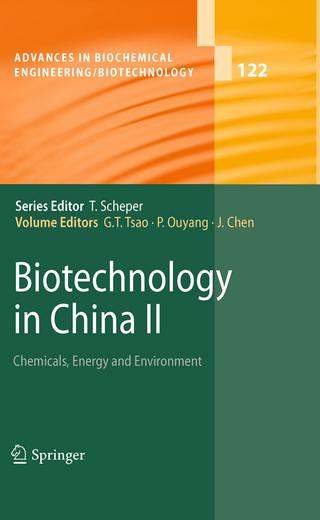 Biotechnology in China II - G. T. Tsao; Pingkai Ouyang; Jian Chen
