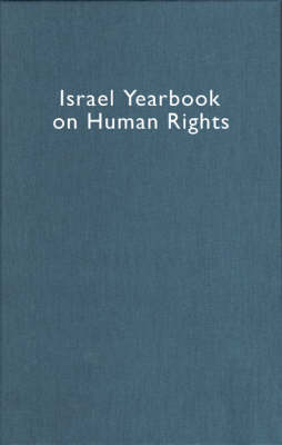 Israel Yearbook on Human Rights, Volume 33 (2003) - Yoram Dinstein; Fania Domb