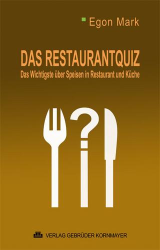 Das Restaurant Quiz - Egon Mark