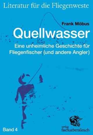 Quellwasser - Frank Möbus