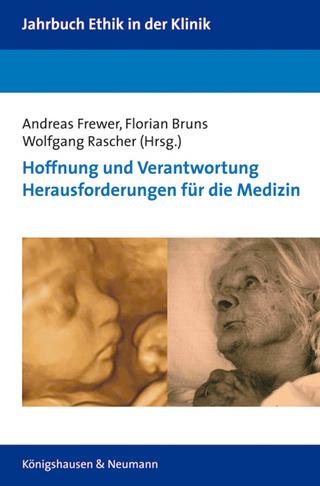 Hoffnung und Verantwortung - Andreas Frewer; Florian Bruns; Wolfgang Rascher
