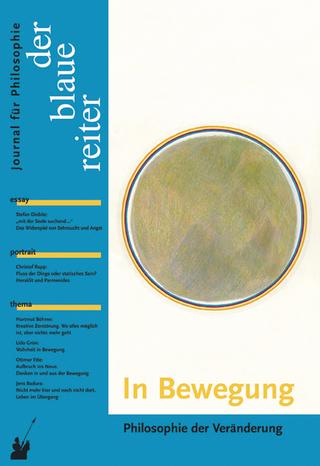 Der Blaue Reiter. Journal für Philosophie / In Bewegung - Siegfried Reusch; Otto P Obermeier; Klaus Giel; Hartmut Böhme; Christof Rapp; Friedrich Dieckmann