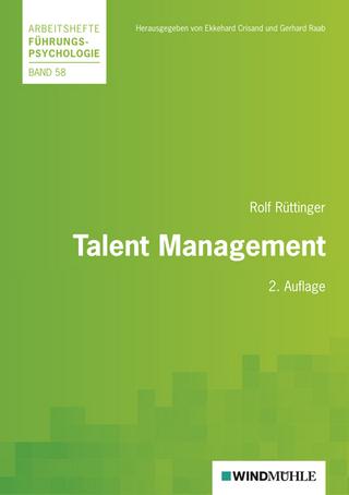 Talent Management - Rolf Rüttinger; Ekkehard Crisand; Gerhard Raab