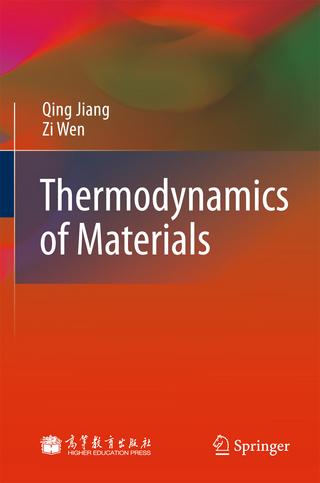 Thermodynamics of Materials - Qing Jiang; Zi Wen