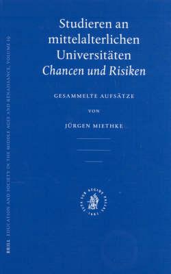 Studieren an mittelalterlichen Universitaten - Jurgen Miethke
